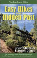 Easy Hikes to the Hidden Past, Pikes Peak Region book cover
